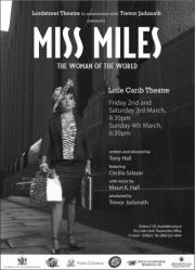 Miss Miles - the Woman of the World at the Little Carib Theatre in Trinidad