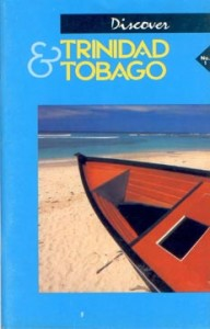 The first issue of Discover Trinidad & Tobago