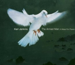 """Cover of """"Karl Jenkins: The Armed Man, A ..."""