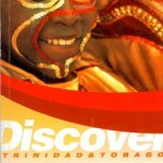 Discover Trinidad & Tobago Travel Guide Issue 16 (2005)