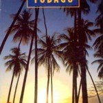 Discover Trinidad & Tobago Travel Guide Issue 10 (1999)
