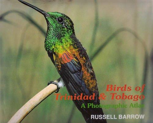 Birds of Trinidad & Tobago by Russell Barrow